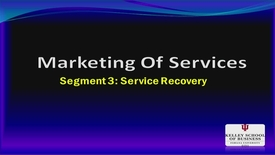Thumbnail for entry M200_Lecture 10_Segment 3_Service Recovery