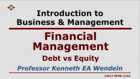 Thumbnail for entry W200 13-2 Debt vs Equity