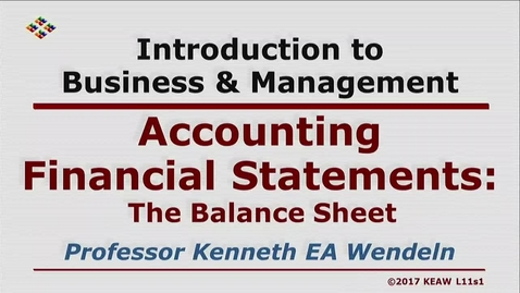 Thumbnail for entry X100_Lecture 11 Segment 1_The Balance Sheet