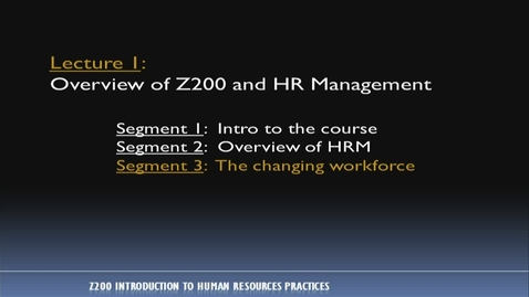Thumbnail for entry Z200_Lecture 01-Segment 3: The Changing Workforce