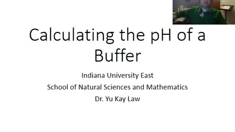 Thumbnail for entry Calculating the pH of a Buffer (C101 version)