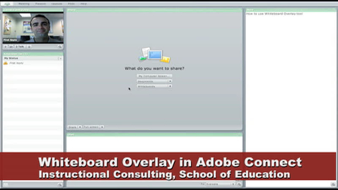 Thumbnail for entry Adobe Connect Whiteboard Overlay Tool Demonstration