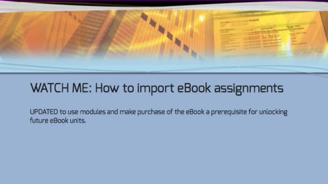 Thumbnail for entry WATCH ME: How to Import eBook Materials Correctly