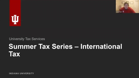 Thumbnail for entry Summer Tax Training Series 2020 - International Tax