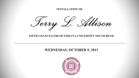 Thumbnail for entry IUSB Chancellor Allison Installation Ceremony