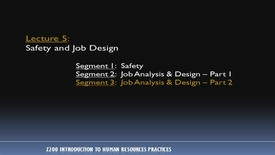 Thumbnail for entry Z200_Lecture 05-Segment 3: Job Analysis & Design, Pt. 2