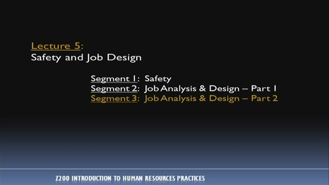 Thumbnail for entry Z200 05-3 Job Analysis & Design, Pt. 2