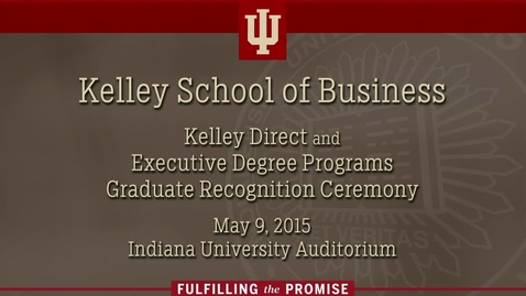 Thumbnail for entry Kelley School of Business - Kelley Direct Recognition Ceremony