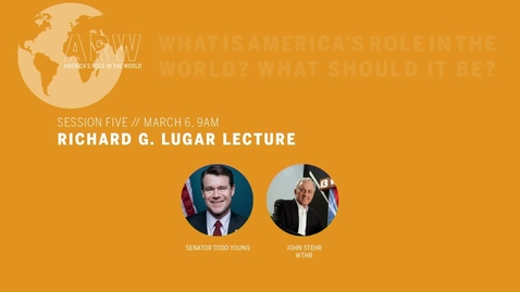 Thumbnail for entry ARW 2020 - Session 5: Richard G. Lugar Lecture