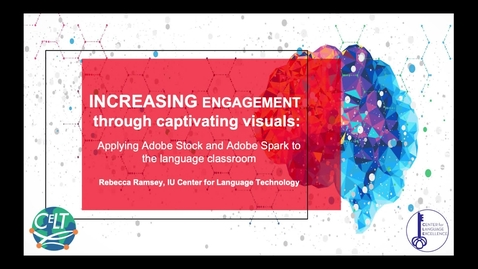 Thumbnail for entry Increasing engagement through captivating visuals: Applying Adobe Stock and Adobe Spark to the language classroom