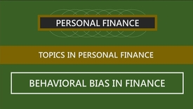 Thumbnail for entry F251_15-2_Behavioral Bias in Finance