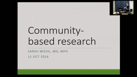 Thumbnail for entry Lecture 15 Community-based research (October 11, 2016) - COPY