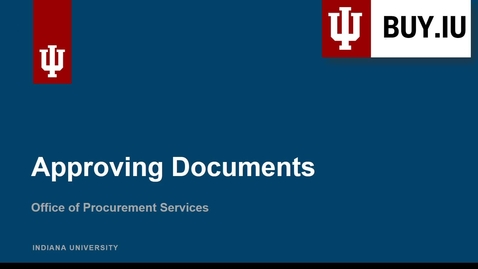 Thumbnail for entry Approving Documents in BUY.IU
