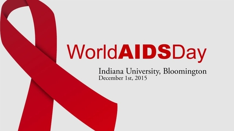 Thumbnail for entry World AIDS Day FULL