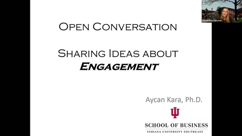 Thumbnail for entry Open  Conversation - Sharing Ideas about Engagement