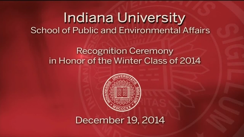 Thumbnail for entry SPEA Winter Commencement Recognition