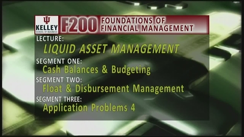 Thumbnail for entry F200 12-1 Cash Balances & Budgeting