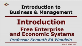 Thumbnail for entry X100_Lecture 01-Segment 3_Free Enterprise & Economic Sys.