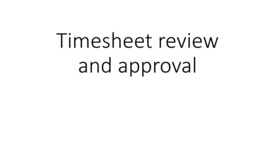 Thumbnail for entry Kuali Time - Approving timesheets in Kuali Time