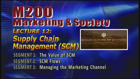 Thumbnail for entry M200 12-1 The Value of SCM