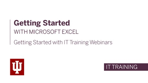 Thumbnail for entry Getting Started with Microsoft Excel Webinar - April 14th, 2020