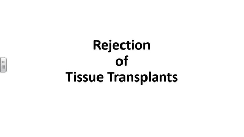 Thumbnail for entry Dr. YEN Part III: Rejection of Tissue Transplants 09-07-16