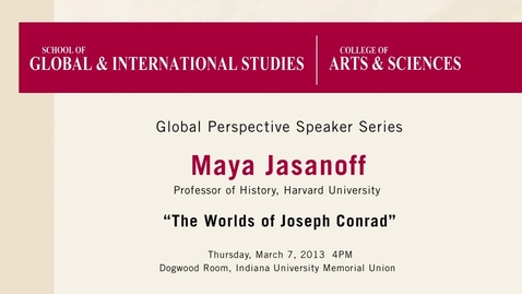 Thumbnail for entry Global Perspectives Series: Lecture 2 Maya Jasanoff