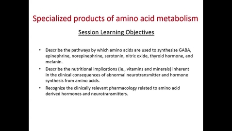 Thumbnail for entry WL - MCT - 161101 - Forney - Specialized Products of Amino Acid Metabolism