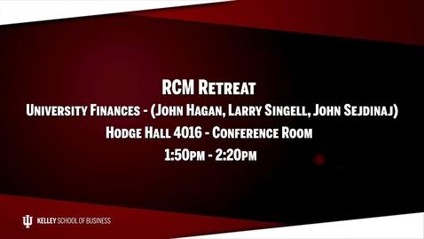 Thumbnail for entry 2017_02_20_RCM Retreat - 04 University Finances (Upload 03/03/17)