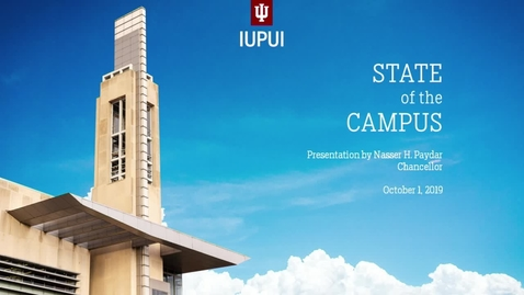 Thumbnail for entry IUPUI State of the Campus 2019