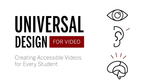 Thumbnail for entry Universal Design for Video
