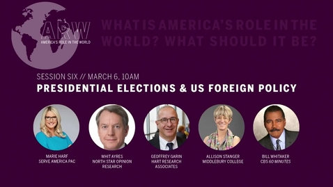 Thumbnail for entry ARW 2020 - Session 6: Presidential Elections and US Foreign Policy