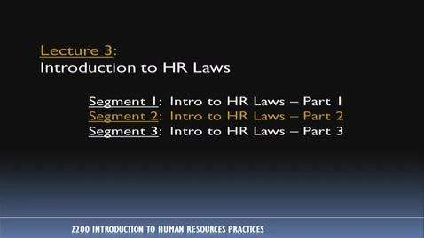 Thumbnail for entry Z200 03-2 Intro to HR Laws, Part 2