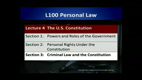 Thumbnail for entry L100 04-3 Criminal Law & the Constitution
