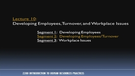 Thumbnail for entry Z200_Lecture 10-Segment 2: Developing Employees/Turnover