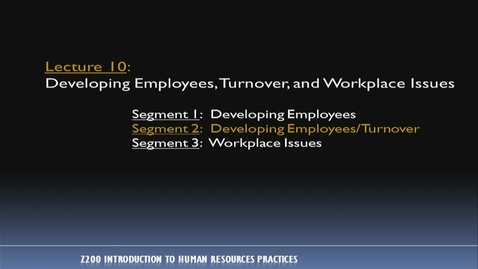Thumbnail for entry Z200 10-2 Developing Employees / Turnover