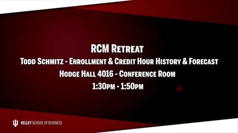Thumbnail for entry 2017_02_20_RCM Retreat - 03 Enrollment & Credit (Upload 03/03/17)