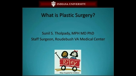 Thumbnail for entry Plastic Surgery Lecture