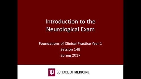 Thumbnail for entry WL - FCP - 170410 - Keller - Intro to Neurological Exam