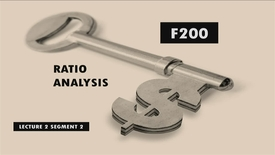 Thumbnail for entry F200_Lecture 02_Segment 2: Ratio Analysis