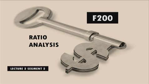 Thumbnail for entry F200 02-2 Ratio Analysis