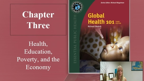 Thumbnail for entry  Chapter 3 Health, Education, Poverty, and the Economy