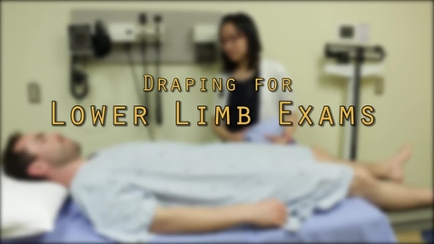 Thumbnail for entry Draping for Lower Limb Exams