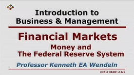 Thumbnail for entry X100 12-1 Money and The Federal Reserve System