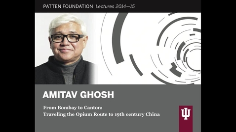 Thumbnail for entry Patten Lecture: Amitav Ghosh