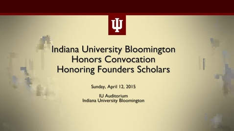 Thumbnail for entry IUB Honors Convocation 2015