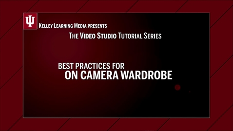 Thumbnail for entry Best Practices for On-Camera Wardrobe