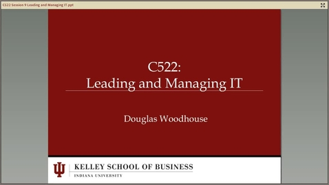 Thumbnail for entry dwoodhou MP4s_C522 Woodhouse_C522 Woodhouse Module 9 Leading and Managing IT