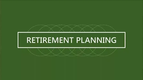 Thumbnail for entry F260 14-1 Understanding Your Retirement Needs