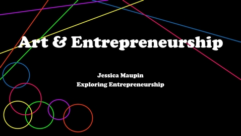 Thumbnail for entry Jessica Maupin Art & Entrepreneurship